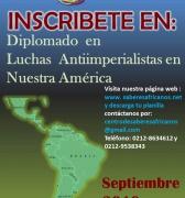 Inscripciones abiertas - Diplomado en  Luchas Antiimperialistas en Nuestra América